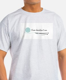 """""""I Knit Therefore I Am"""" T-Shirt"""
