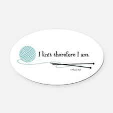 """""""I Knit Therefore I Am"""" Oval Car Magnet"""