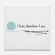 """I Knit Therefore I Am"" Tile Coaster"