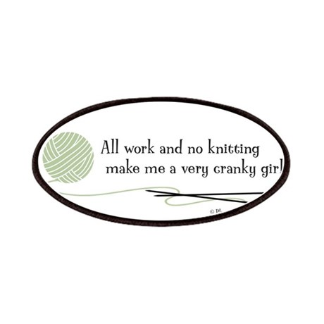 """""""All Work and No Knitting"""" Patches"""