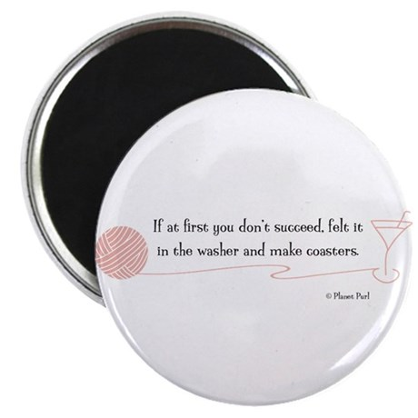 """""""If At First You Don't Succeed"""" 2.25"""" Magnet (100"""