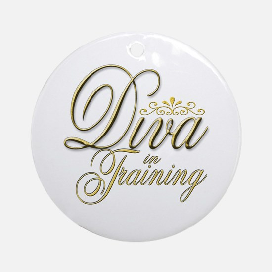 Diva in Training Ornament (Round)