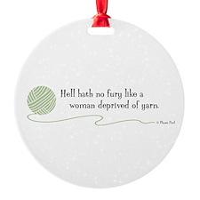 """""""Hell Hath No Fury"""" Ornament"""