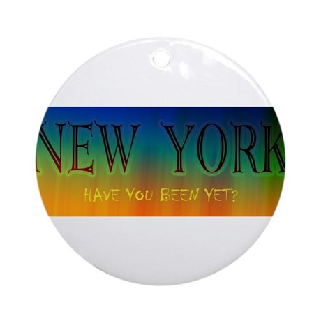New York - have you been yet? Ornament (Round)