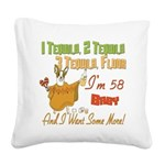 Tequila Birthday 58.png Square Canvas Pillow
