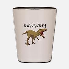 RAWWRR! Shot Glass