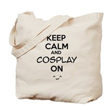 keep calm and cosplay on Tote Bag
