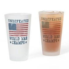 Undefeated World War Champs Drinking Glass