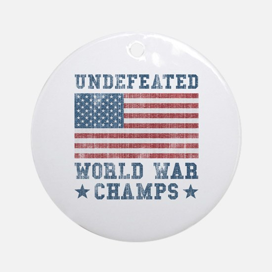 Undefeated World War Champs Ornament (Round)
