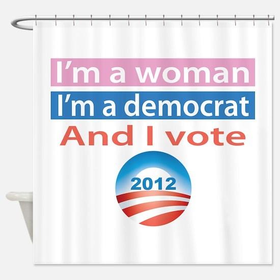 I'm a Woman, I'm a Democrat, and I Vote! Shower Cu
