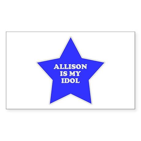 Allison Is My Idol Rectangle Sticker