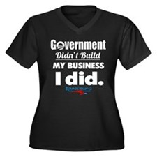 Government Didn't Build My Business Women's Plus S