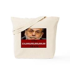 Ben Bernanke 16 Trillion Tote Bag