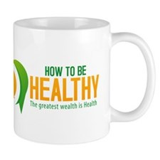 How to be healthy Mug