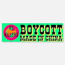 Boycott Made In China K9 Kill Bumper Car Car Sticker