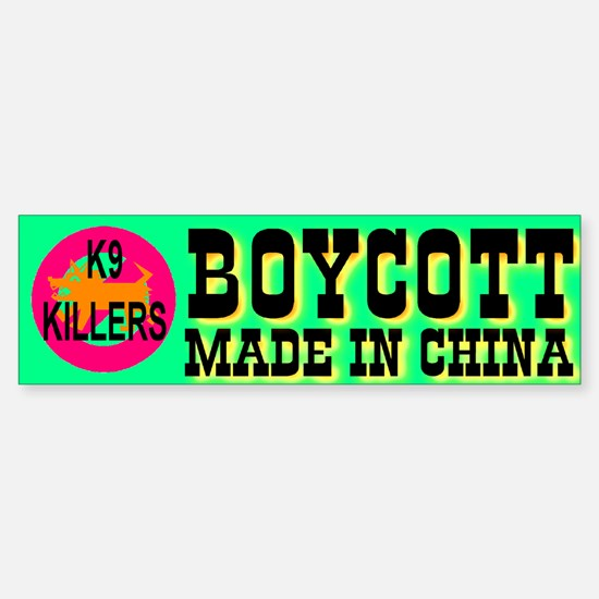 Boycott Made In China K9 Kill Bumper Car Car Sticker