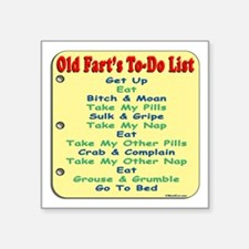 Old Fart To-Do List (s/yel) Square Sticker 3""