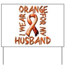 I Wear Orange for my Husband.png Yard Sign