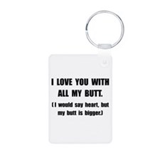 Love You With Butt Keychains