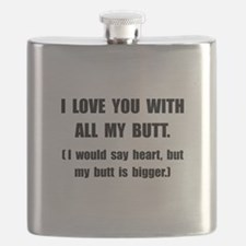 Love You With Butt Flask