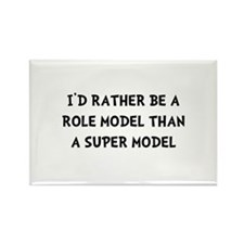 Role Model Super Model Rectangle Magnet (10 pack)