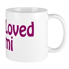 Most Loved Mimi Mug