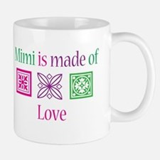 Mimi is made of Love Mug
