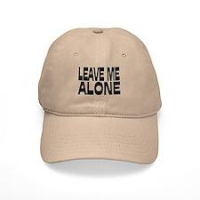 Leave Me Alone III Baseball Cap