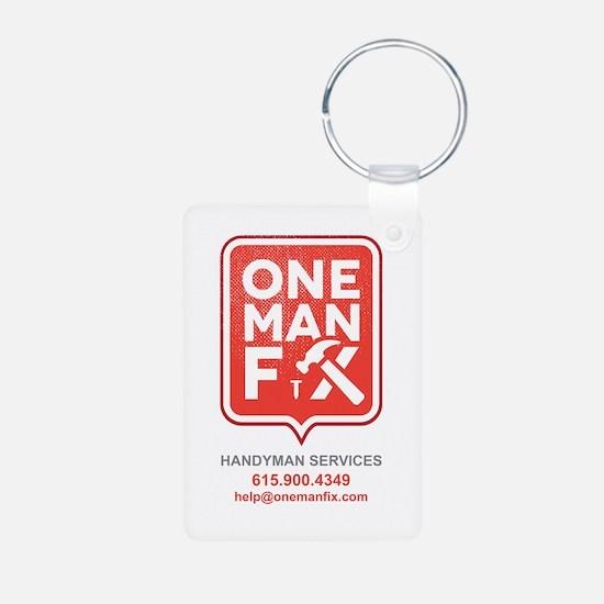 One Man Fix - Handyman Services Keychains