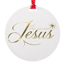 Jesus is the reason for the season Ornament