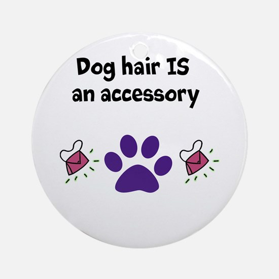 doghairaccessory Ornament (Round)