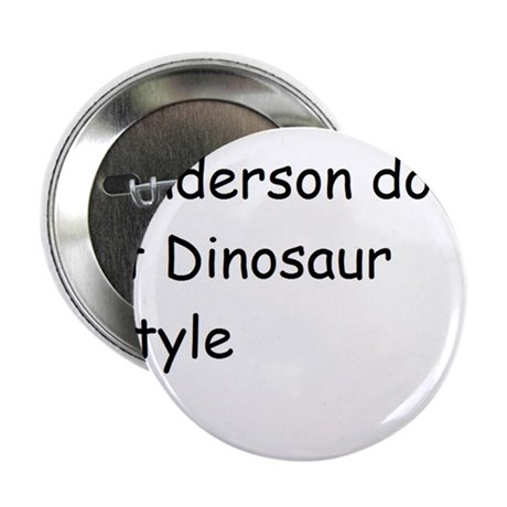 "Dinosaurs 2.25"" Button"