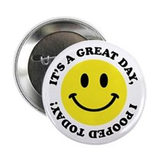 "I Pooped Today! 2.25"" Button (10 pack)"