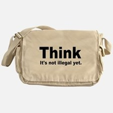 THINK ITS NOT ILLEGAL YET.png Messenger Bag