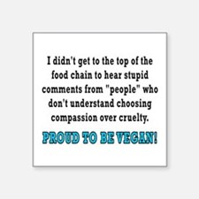 "Food chain...vegan - Square Sticker 3"" x 3"""