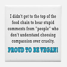 Food chain...vegan - Tile Coaster