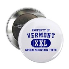 """Property of Vermont, Green Mountain State 2.25"""" Bu"""