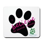 I Believe in Second Chances Mousepad