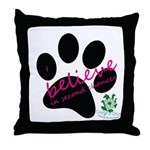 I Believe in Second Chances Throw Pillow