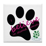 I Believe in Second Chances Tile Coaster