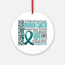 Ovarian Cancer Awareness Month Ornament (Round)