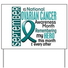 Ovarian Cancer Awareness Month Yard Sign