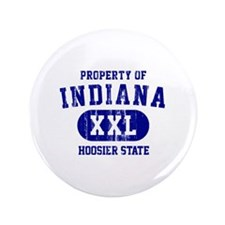 """Property of Indiana the Hoosier State 3.5"""" Button"""