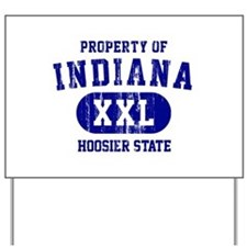 Property of Indiana the Hoosier State Yard Sign