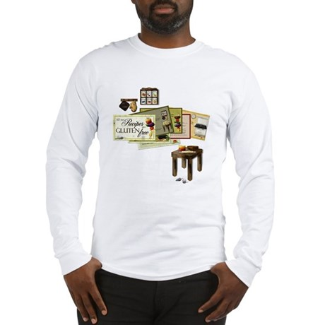 All My Recipes are Gluten Free Long Sleeve T-Shirt