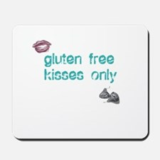 Gluten Free Kisses Only Mousepad