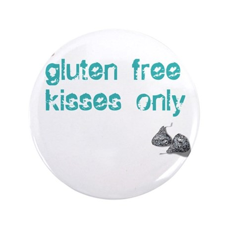 """Gluten Free Kisses Only 3.5"""" Button"""