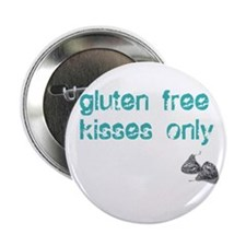 "Gluten Free Kisses Only 2.25"" Button"