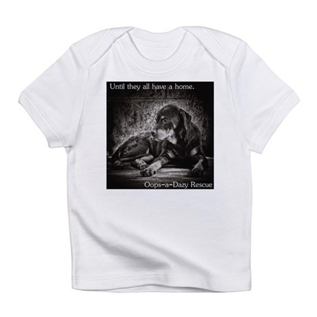 Until they all have a home Infant T-Shirt