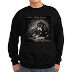Until they all have a home Sweatshirt (dark)
